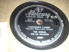78RPM Mercury 5287 Ted Weems, v- Ken West, Stammerin',  Canadian Capers  V to V+