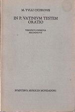 In P. Vatinium testem oratio - M. Tulli Ciceronis -Libro da deposito libreria