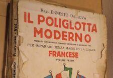 IL POLIGLOTTA MODERNO FRANCESE Ernesto da Nova Sonzogno 1942 riviste libro di
