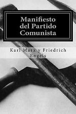 Manifiesto Del Partido Comunista (Spanish Edition) by Karl Marx y Friedrich...
