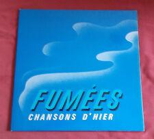 FUMEES  LP ORIG  CHANSONS D'HIER HORS COMMERCE PUB SEITA  REGIE DES TABACS