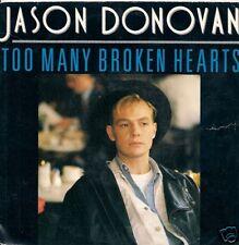 45 TOURS--JASON DONOVAN--TOO MANY BROKEN HEARTS--1989