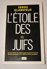 Etoile des Juifs-Guerre 39-45,Serge KLARSFELD,1992,ill