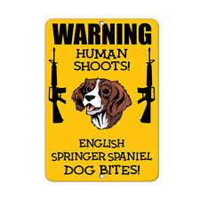 ENGLISH SPRINGER SPANIEL DOG Human Shoots Fun Novelty METAL Sign