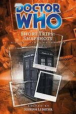 Big Finish Short Trips #21  DOCTOR WHO: SNAPSHOTS Hardcover Book - MINT NEW