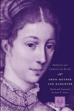 From Mother and Daughter: Poems, Dialogues, and Letters of Les Dames des Roch...