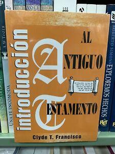 Introduccion al Antiguo Testamento by C. T. Francisco