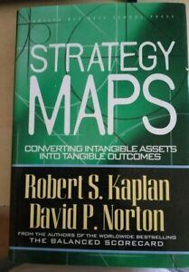 STRATEGY MAPS Kaplan Norton 2008 HARVARD BUSINESS SCHOOL PRESS