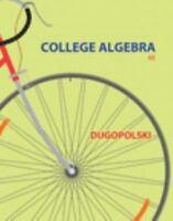 College Algebra by Mark Dugopolski (2014) Instructor's Edition