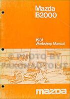 1981 Mazda B2000 Pickup Shop Manual 81 B 2000 Truck Original Repair Service Book