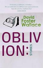 Oblivion: Stories by David Foster Wallace (Paperback, 2005)