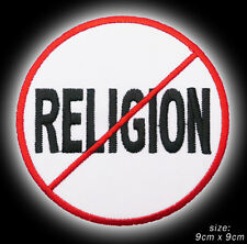 RELIGION FREE ZONE / NO / BAD - Embroidered Iron-On / Sew-On Patch - #3X02