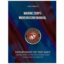 Marine Corps Warehouse Manual by Department Navy (2013, Paperback)