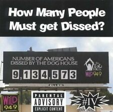 Dog House + CD + How many people must get dissed?