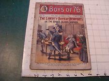 Check it out: BOYS OF '76 nov. 3, 1905 the liberty boys at NEWPORT #253------4