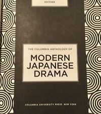 The Columbia Anthology of Modern Japanese Drama 2014 Hardcover Missing DJ Used