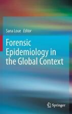 Forensic Epidemiology in the Global Context (2013, Hardcover)
