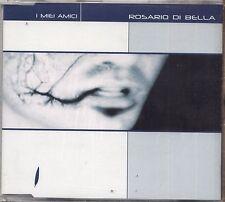 ROSARIO DI BELLA - I miei amici -  CDs SINGLE 2000 SIGILLATO SEALED