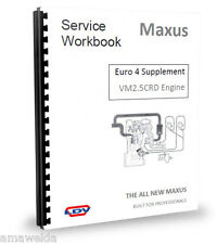 LDV Maxus Engine EURO 4 SUPPLEMENTARY INFO Service Manual - 2.5CDi ENGINE