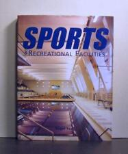 Sports and Recreational Facilities, United States, and Elsewhere