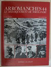 LIVRE « ARROMANCHES 1944 » de Launay