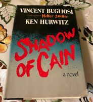 Shadow of Cain Vincent Bugliosi. RARE FIRST EDITION HCDJ Helter Skelter/Manson