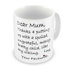 Dear Mum Thanks 4 Putting Up With My Sibling Funny Novelty Gift Mug LBS4ALL 11oz