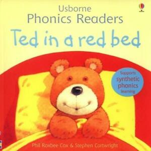 Usborne phonics readers: Ted in a red bed by Phil Roxbee Cox Stephen Cartwright