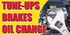 2'x4' TUNE UPS BRAKES OIL CHANGE BANNER SIGN cars a/c brake muffler tire tech