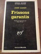 John Godey: Frissons garantis/ Gallimard Série Noire N°1092