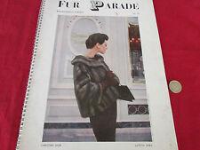 FUR  Parade  Amazing Fashion Publication inc Mink  Ocelot etc  Lovely Pics c1958