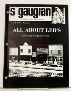 Magazine~S Gaugian~March 1973~Vol XI, No.2~LED's,Logging Locos,American Flyer