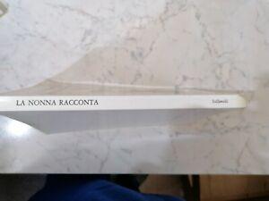 LA NONNA RACCONTA FAVOLE,FIABE,STORIELLE E FILASTROCCHE 1 ED MARINO SOLFANELLI
