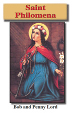 Saint Philomena  Pamphlet/Minibook, by Bob and Penny Lord