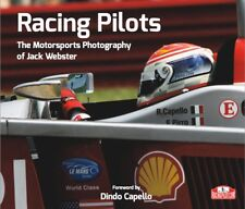 """RACING PILOTS"", NEW PHOTO BOOK BY JACK WEBSTER,FANTASTIC FOR ANY RACE FAN"