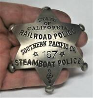 Reproduced Cal. RAILROAD - STEAMBOAT POLICE Badge <> So. Pacific <> 6 Pt Star