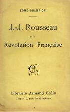Champion J.J. ROUSSEAU ET LA RÉVOLUTION FRANÇAISE 1909 - Librairie Armand Colin