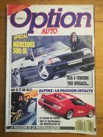 OPTION AUTO N°32 1989 MERCEDES 500 SL ALPINE FACT 4 BI TURBO TUNING