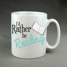 Rather Be Reading Book Mug Bookworm Library Gift Present Birthday Christmas