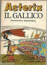 OSCAR MONDADORI FUMETTI-669-GOSCINNY UDERZO-ASTERIX IL GALLICO-1a EDIZIONE 1976