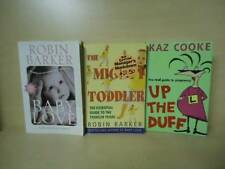 ROBIN BARKER, KAZ COOKE - 3 BOOKS - BABY LOVE, THE MIGHTY TODDLER, UP THE DUFF