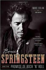 """Bruce Springsteen & The Promise of Rock 'n' Roll"" Marc Dolan (1st ed. Hardback)"