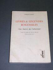 Esotérisme Catharisme Livres et légendes Bogomiles Jordan Ivanov 1976