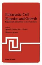 Eukaryotic Cell Function and Growth : Regulation by Intracellular Cyclic...