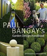 Paul Bangay's Garden Design Handbook by Paul Bangay (Hardback, 2008)