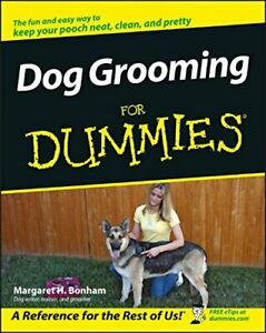 Dog Grooming for Dummies by Bonham, Margaret H. Paperback Book The Cheap Fast