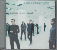 Music Is A Hungry Ghost To Rococo Rot And I Sound CD ALBUM