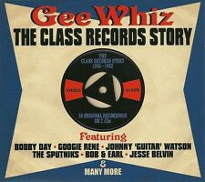 GEE WHIZ THE CLASS RECORDS STORY 1956 - 1962, TWO 2 CD BOX SET, BOBBY DAY & MORE