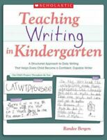 Teaching Writing in Kindergarten, Paperback by Bergen, Randee, Brand New, Fre...