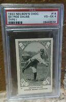 1922 Neilson's Chocolate V61-1 #18 George (Hooks) Dauss PSA 4 Pop 3 Highest
